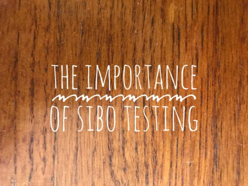 The Importance of SIBO Testing